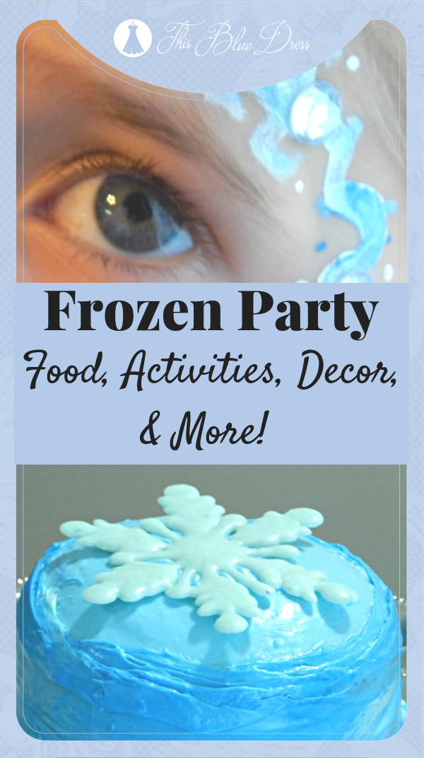 Frozen Party Ideas_ Food, Activities, Decor, & More! #birthdayparty #frozen