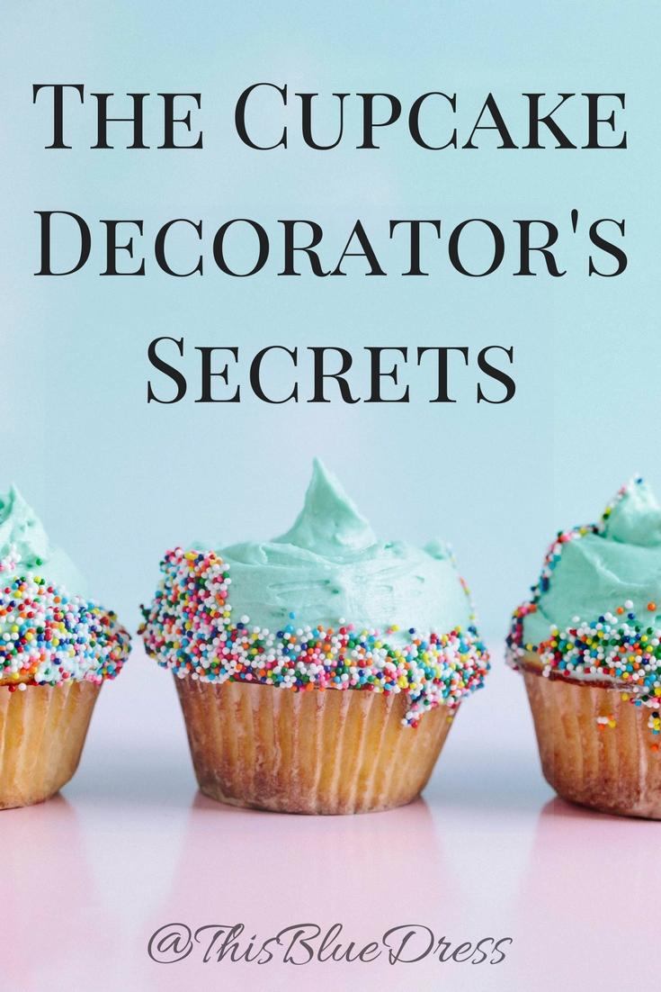 Cupcake Decorator's Secrets with blue cupcake picture