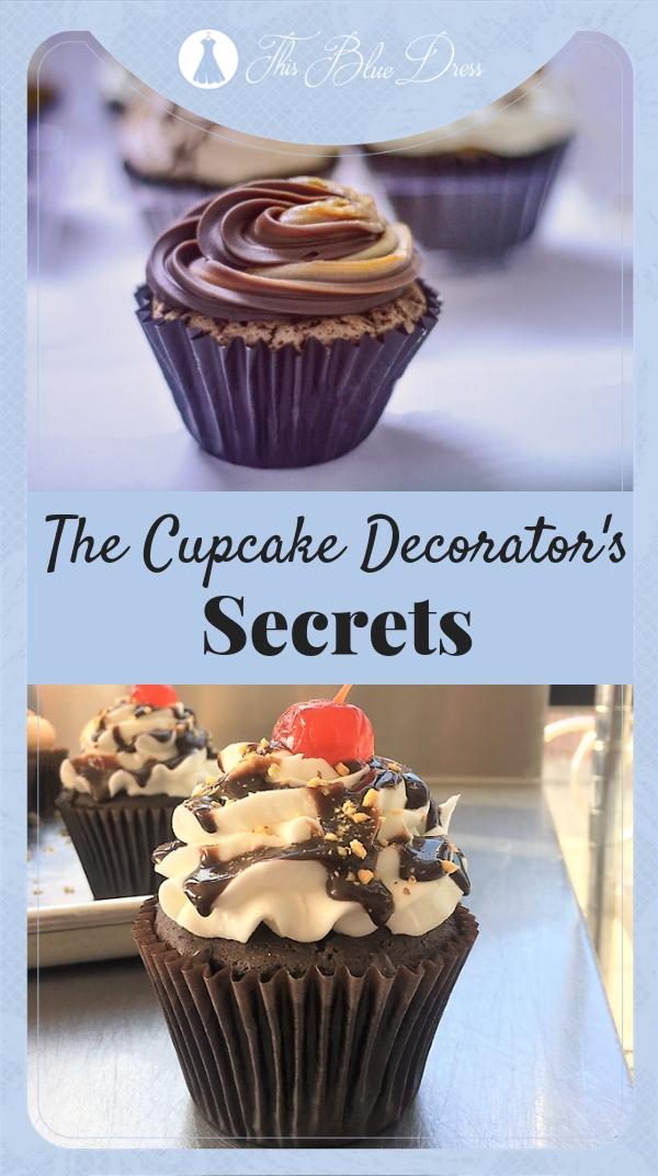 Cupcake Decorator's Secrets #thisbluedress #cupcakes #cupcaketips #bestcupcakes