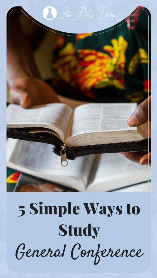 5 Simple Ways to Study General Conference #generalconference #lds #latterdaysaints