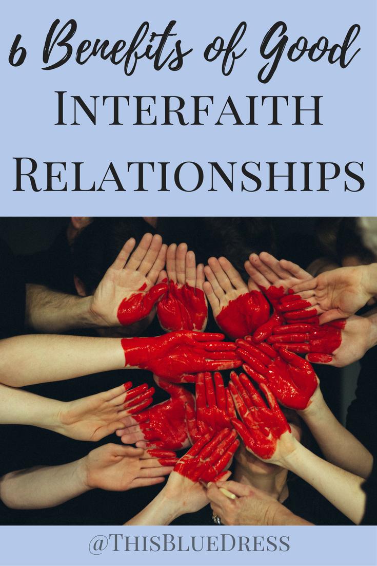 6 Benefits of Good Interfaith Relationships