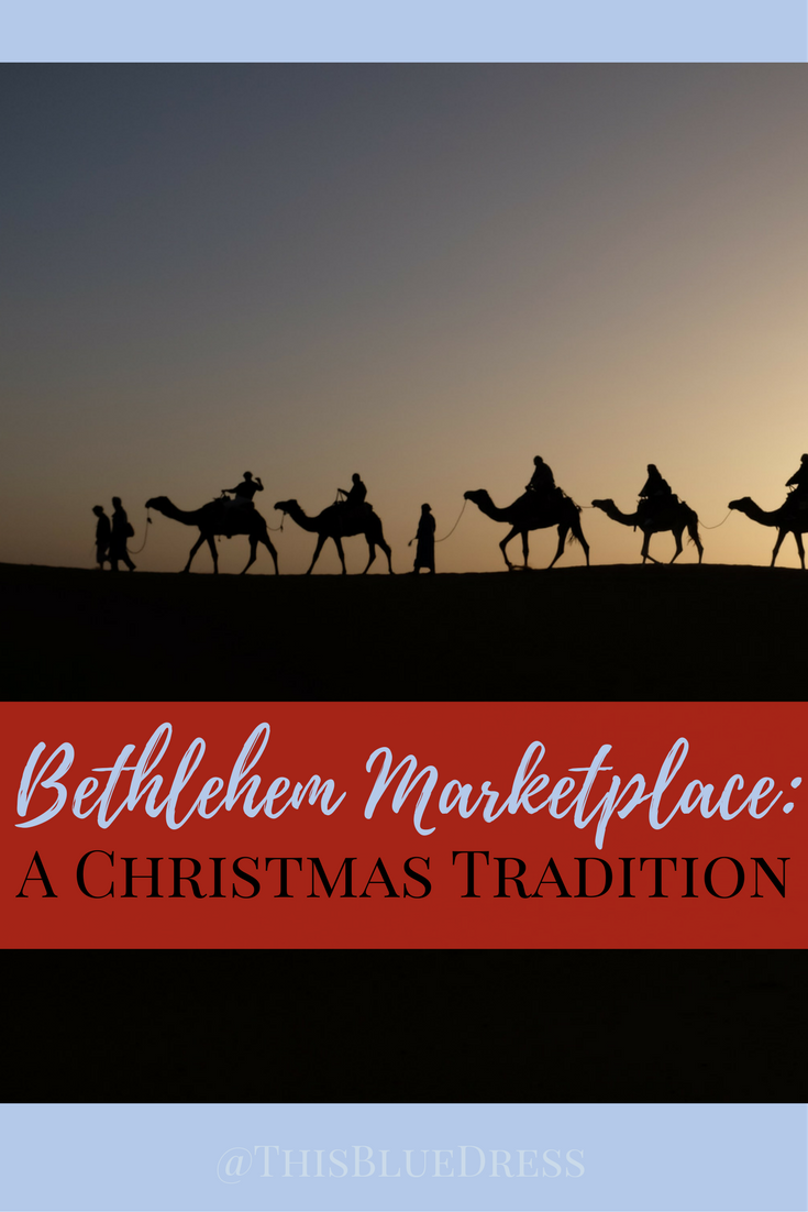 Bethlehem Marketplace_ A Christmas Tradition