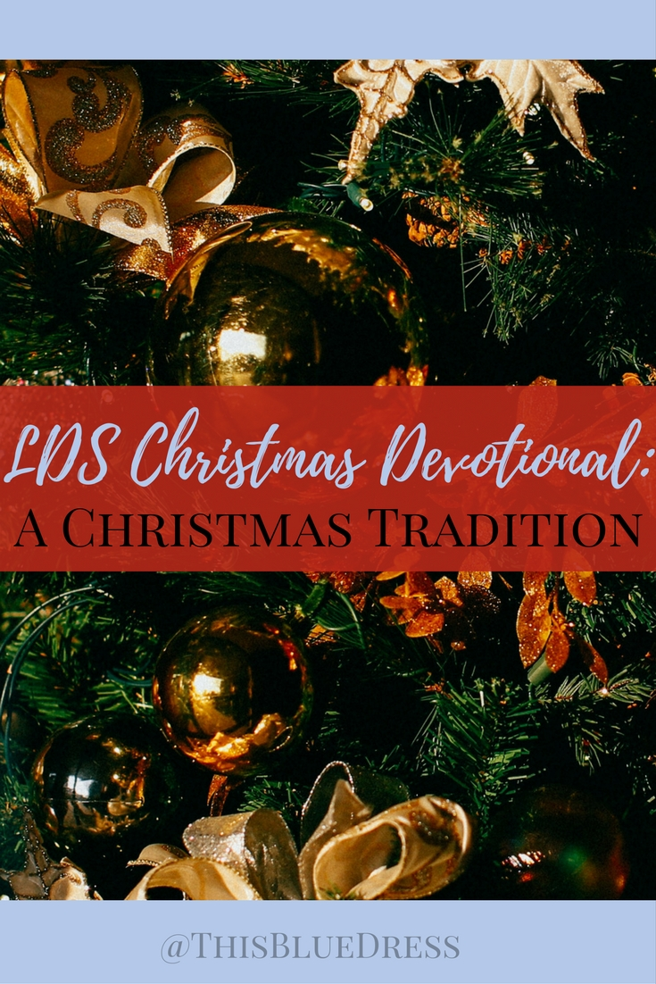 LDS Christmas Devotional_ A Christmas Tradition