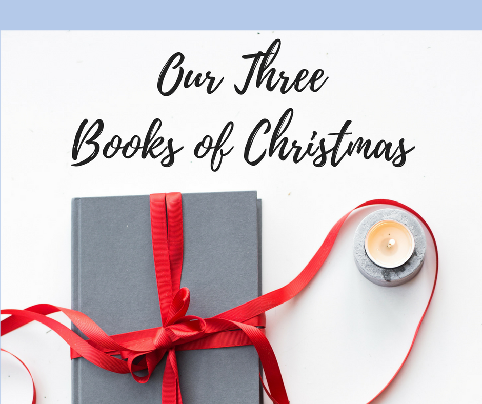 Our Three Books of Christmas