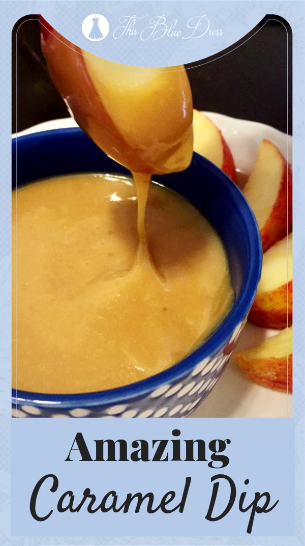 Amazing Caramel Dip #caramel #fallrecipes #apples #thisbluedress