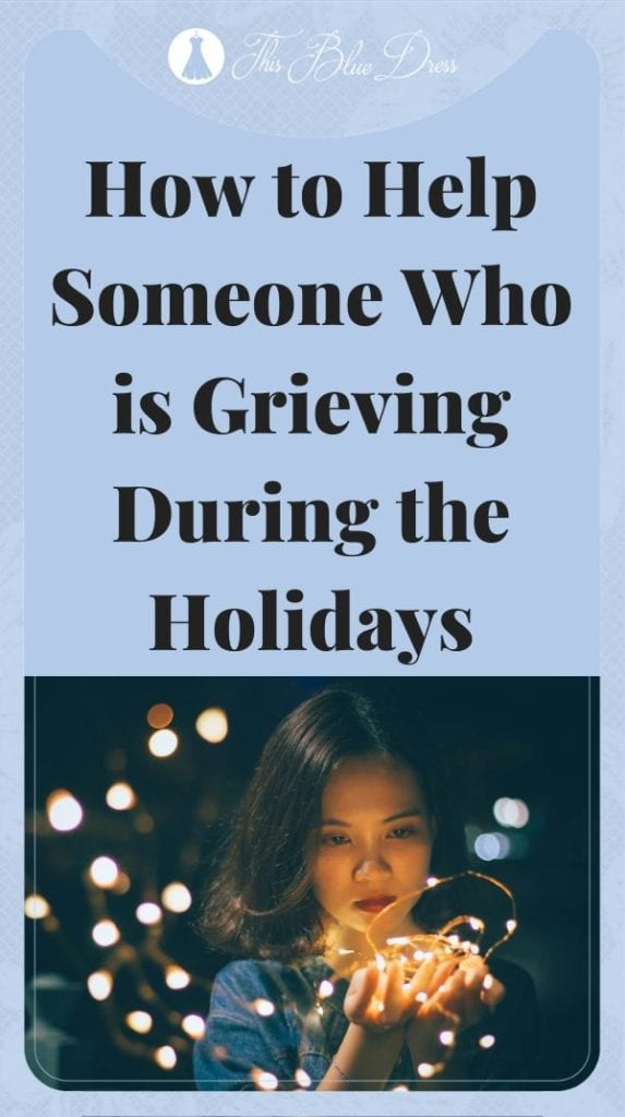 grieving during holidays pin for Pinterest
