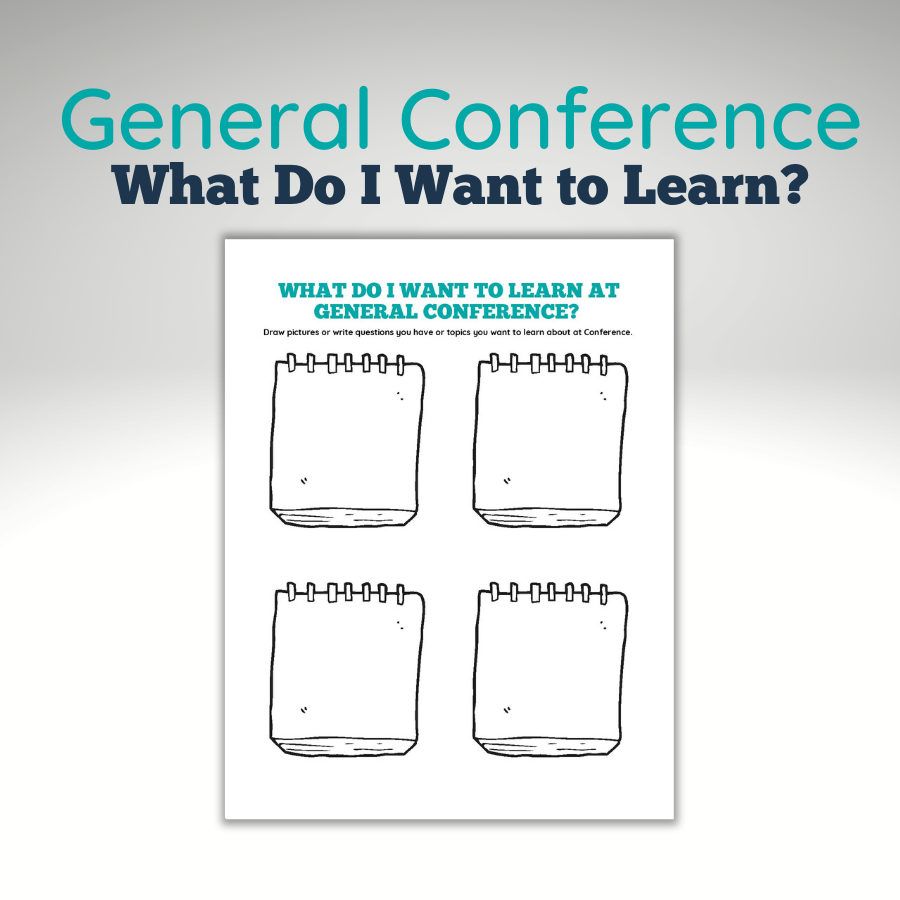 General Conference What Do I Want to Learn Example
