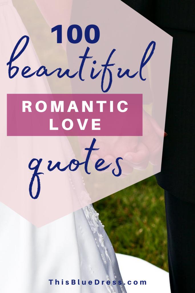 100 Beautiful Romantic Love Quotes