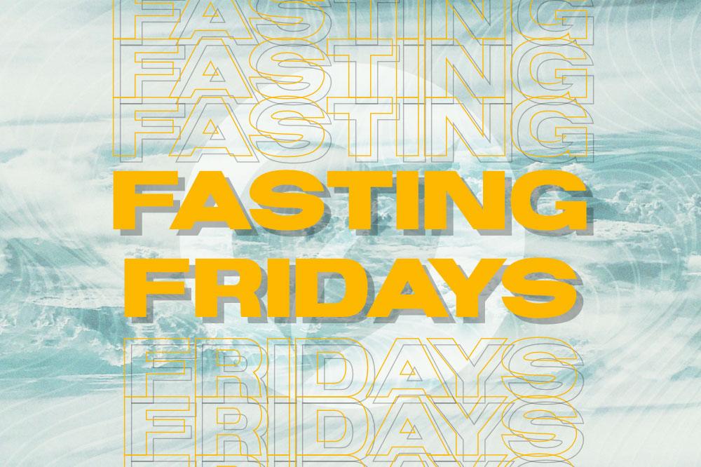 Fasting Friday