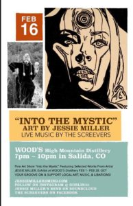 "Art Opening and Live Music - ""Into the Mystic"" by Jessie Miller @ Wood's High Mountain Distillery"