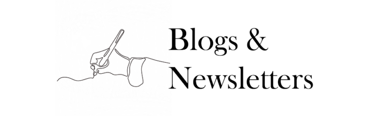 Blogs & Newsletters