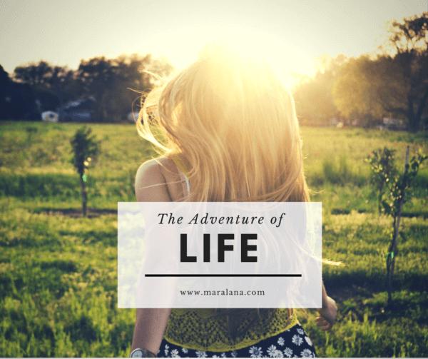 adventure of life