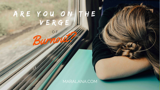 On the Verge of Burnout