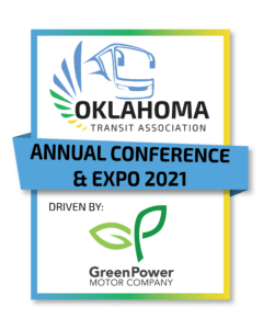 2021 Oklahoma Transit Association Annual Conference & EXPO driven by GreenPower Motor Company @ Stride Bank Center