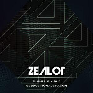 Zealot Summer 2017 Mix