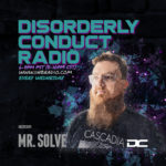 Disorderly Conduct Radio 072419