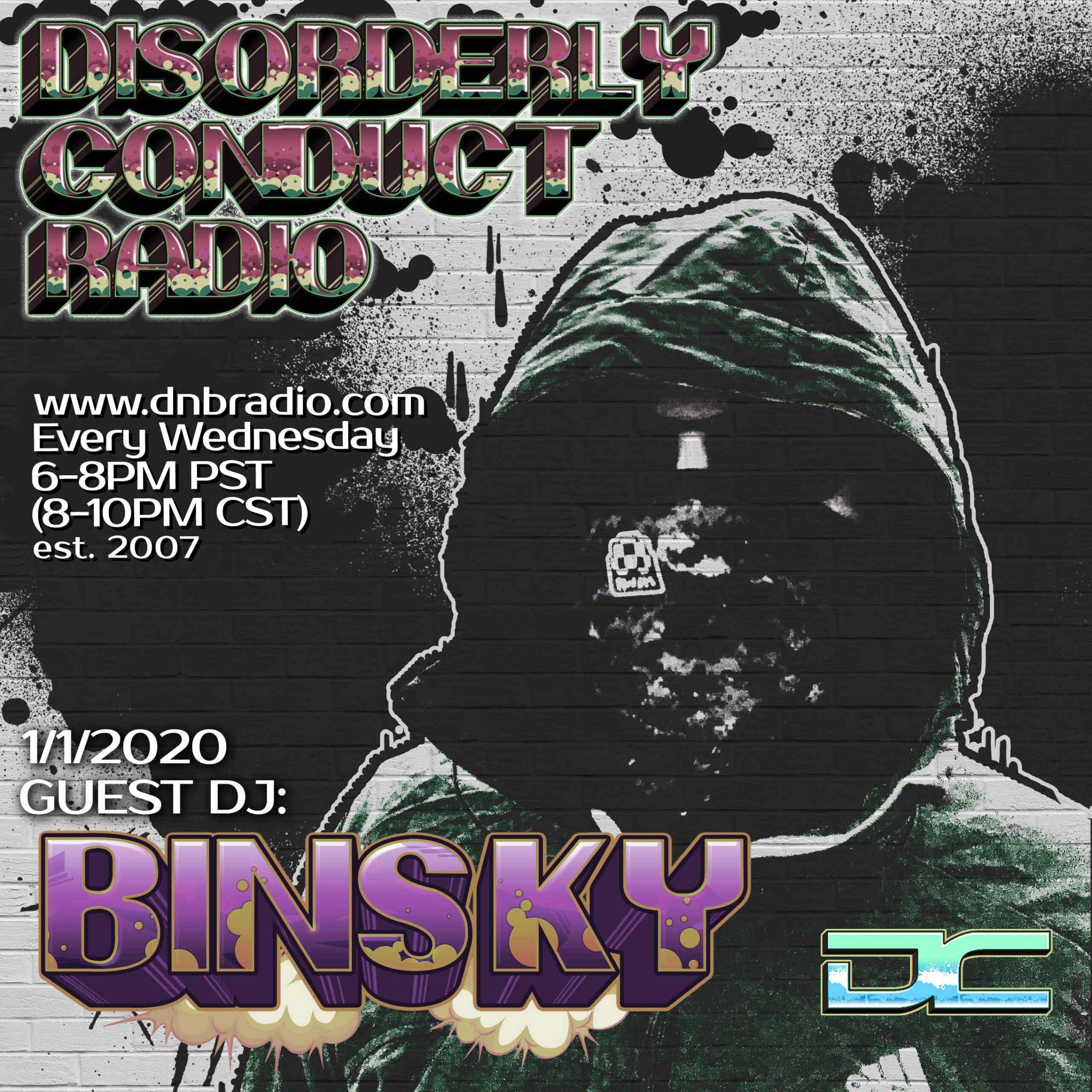 Mr. Solve and Binsky – Disorderly Conduct Radio 010120