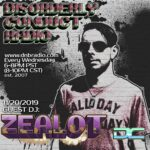 Mr. Solve and Zealot - Disorderly Conduct Radio 112019