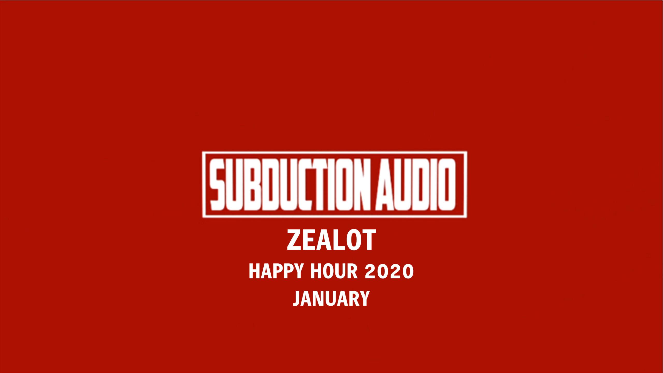 Happy Hour 11 Zealot Rewind