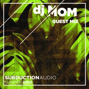 dj MOM Summer 2020 Guest Mix