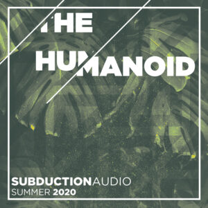 The Humanoid Summer 2020 Mix