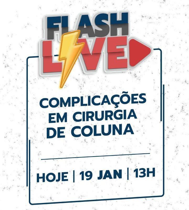 Flash Live – Complicações em cirurgia de coluna