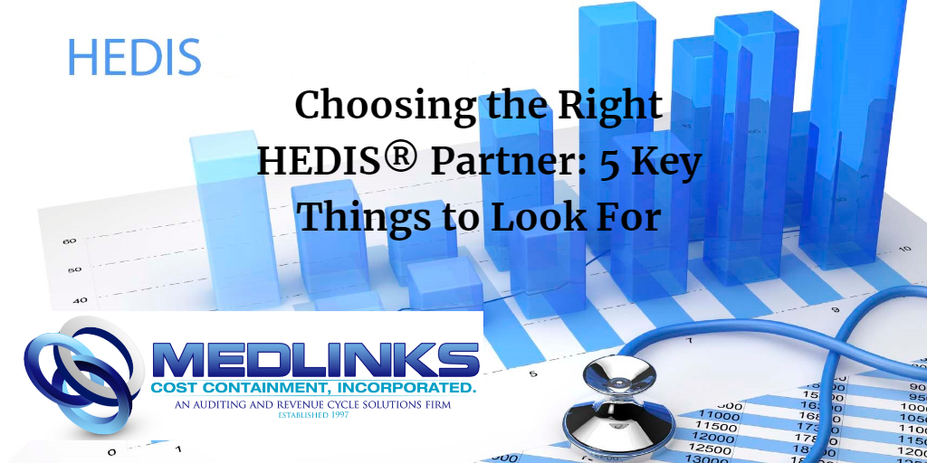 Choose the right HEDIS Partner 5 Key Things to Look For