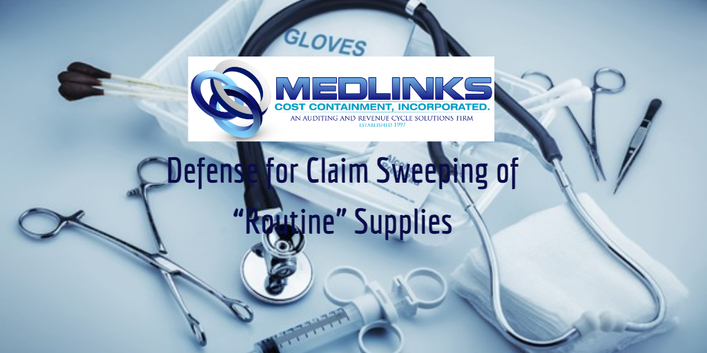 "Defense for Claim Sweeping of ""Routine"" Supplies"