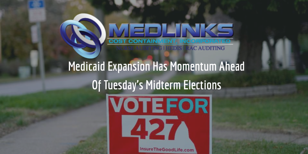Medicaid Expansion Has Momentum Ahead Of Tuesday's Midterm Elections!
