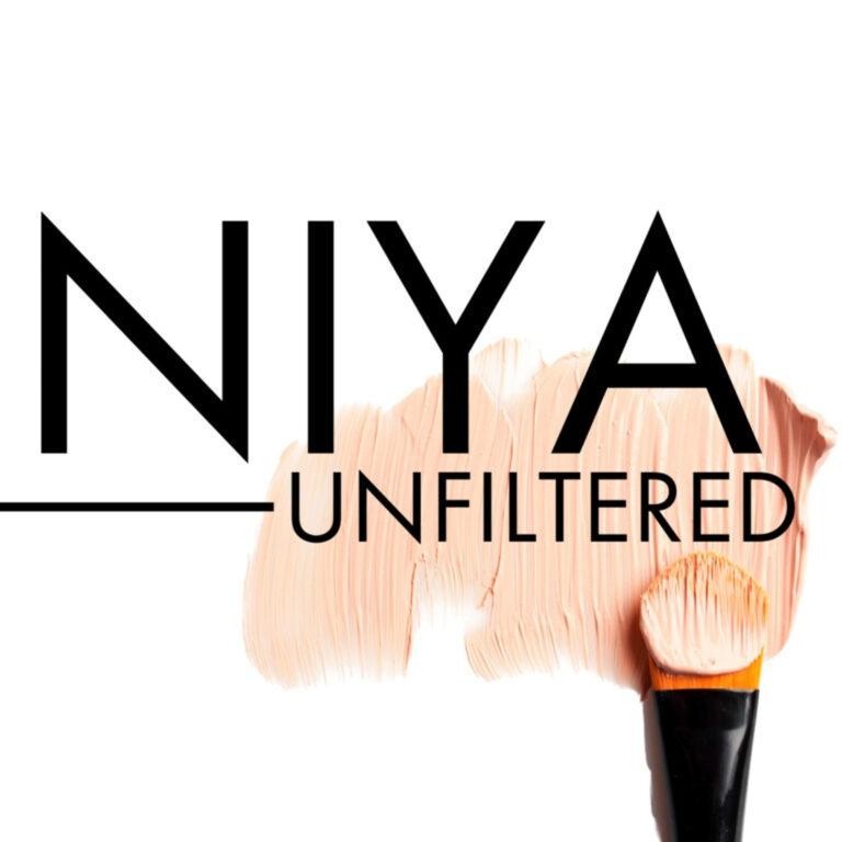 Introducing NIYA: UNFILTERED