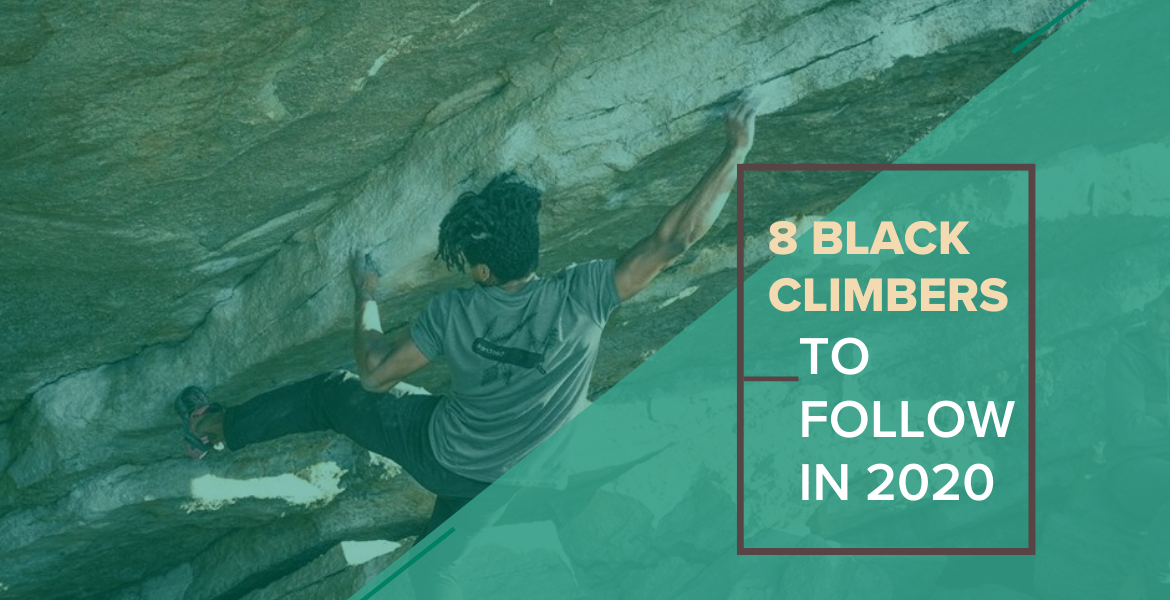 8 Black Rock Climbers to Follow in 2020