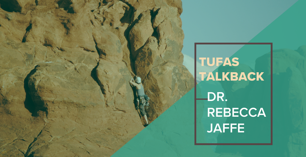 Tufas Talkback: Healthcare Worker – Dr. Rebecca Jaffe