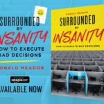 Book Excerpt: Surrounded by Insanity