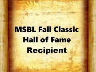 MSBL Fall Classic Hall of Fame Recipient