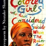 """For Colored Girls"""