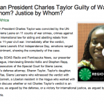 Interviews with Brenda Hollis & Stephen Rapp, current and former chief prosecutors of the Special Court for Sierra Leone; Charles Taylor's defense attorney and daughter & others on the Charles Taylor guilty verdict