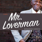 Mr Loverman - portrayal of a gay, British-Caribbean late bloomer