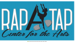 Rap A Tap  Center For The Arts