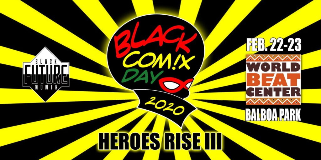 Black Comix Day 2020: Heroes Rise III (Day 2) @ world beat center
