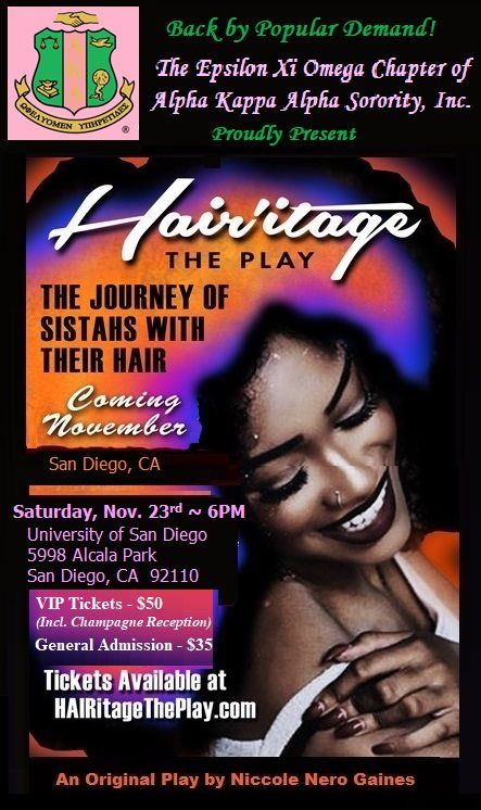 HAIRitage The Play hosted by the San Diego AKAs @ University of San Diego
