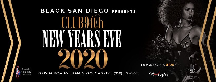 BSD Presents: New Year's eve 2020 @ 94th Aero Squadron Restaurant - San Diego