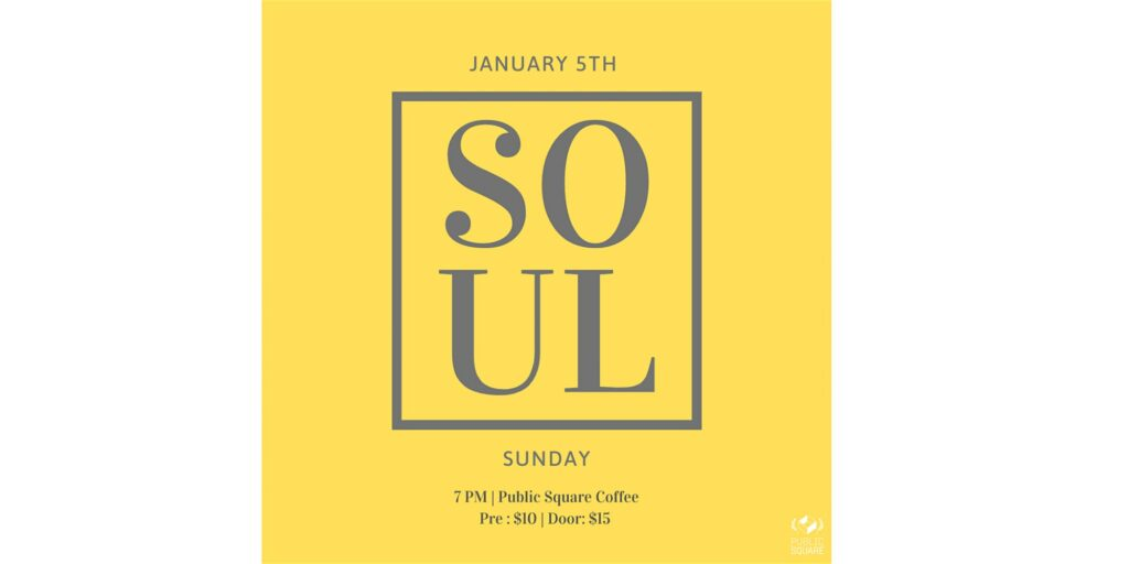 Soul Sunday New Year Party @ Public Square Coffee House