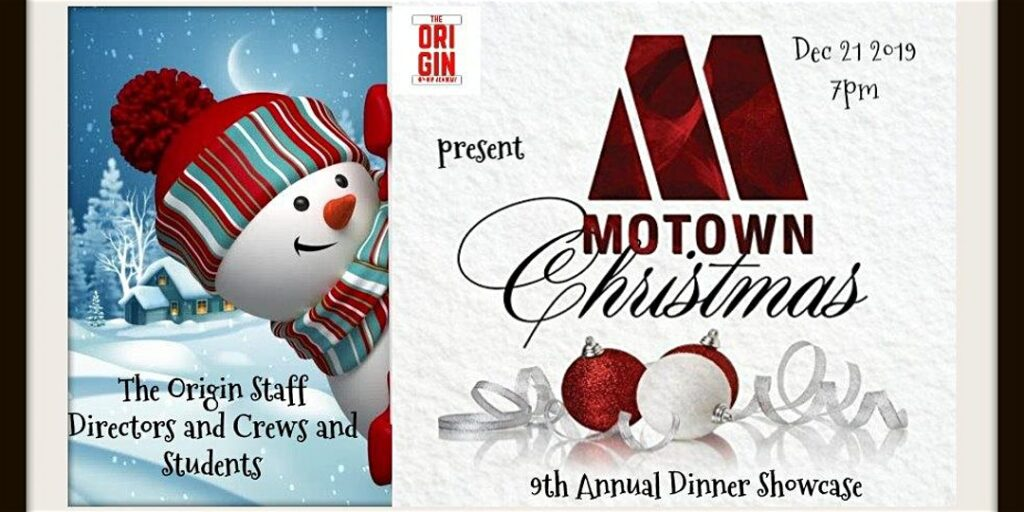 The Origin Presents A Magical Motown Christmas Dinner Showcase @ The Origin Hip Hop Performing Arts Academy