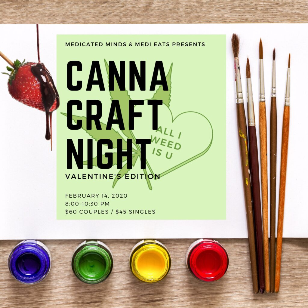 Canna Create Night (Valentine's Day Edition) @ Private Location. (register to receive)