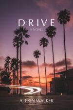 DRIVE: A Novel (2020)