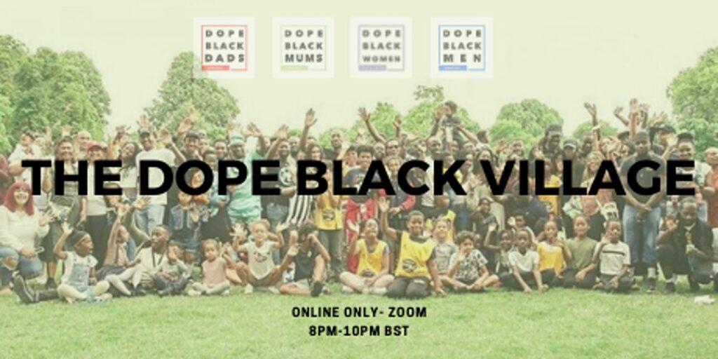 Dope Black Village Gathering @ Online Event