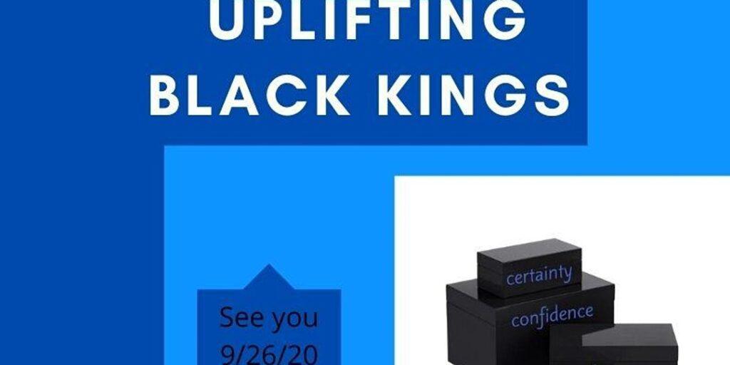 Uplifting Black Kings @ Online Event