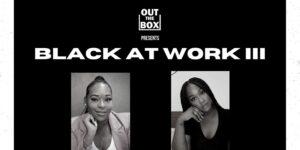 Black at Work III