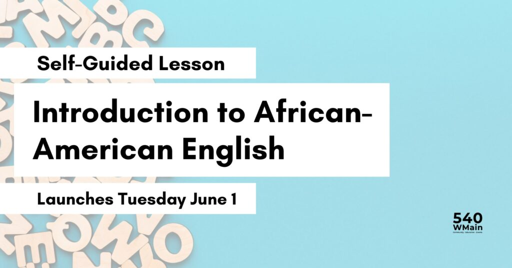 Introduction to African American English @ Online Event