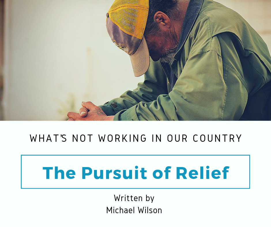 The pursuit of relief